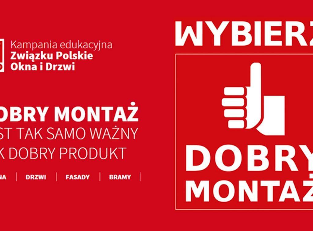 Ruszyła VI edycja kampanii DOBRY MONTAŻ