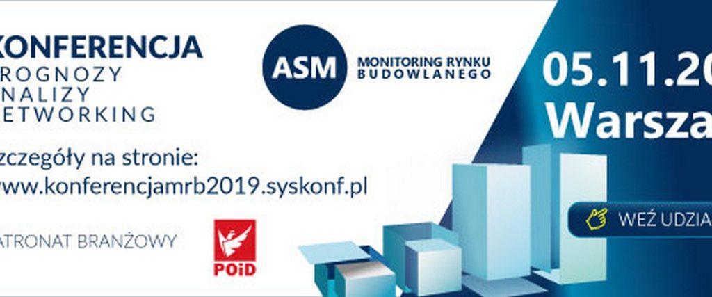 """Konferencja """"Monitoring Rynku Budowlanego 2019"""" ze wsparciem branżowym POiD"""